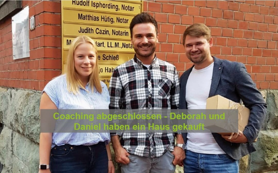 Coaching abgeschlossen – Deborah und Daniel haben ein Haus gekauft